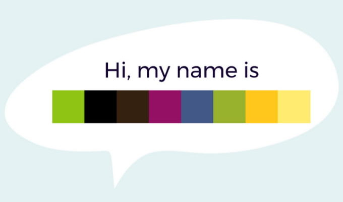A callout containing the text 'Hi, my name is' with a box below it showing different colors